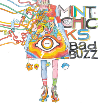 The Mint Chicks Bad Buzz Cover